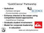 quikscience partnership
