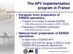 the apv implementation program in france