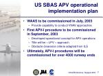us sbas apv operational implementation plan