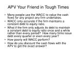 apv your friend in tough times