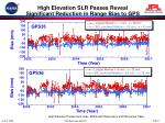 high elevation slr passes reveal significant reduction in range bias to gps