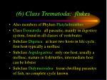 6 class trematoda flukes