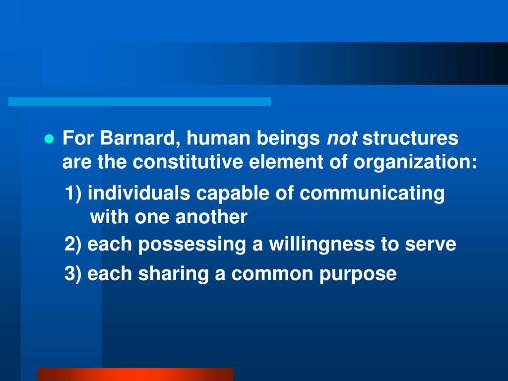 For Barnard, human beings