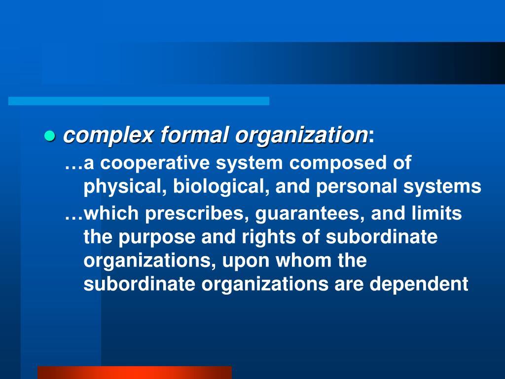 complex formal organization