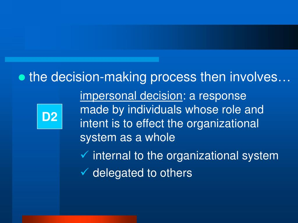 the decision-making process then involves…