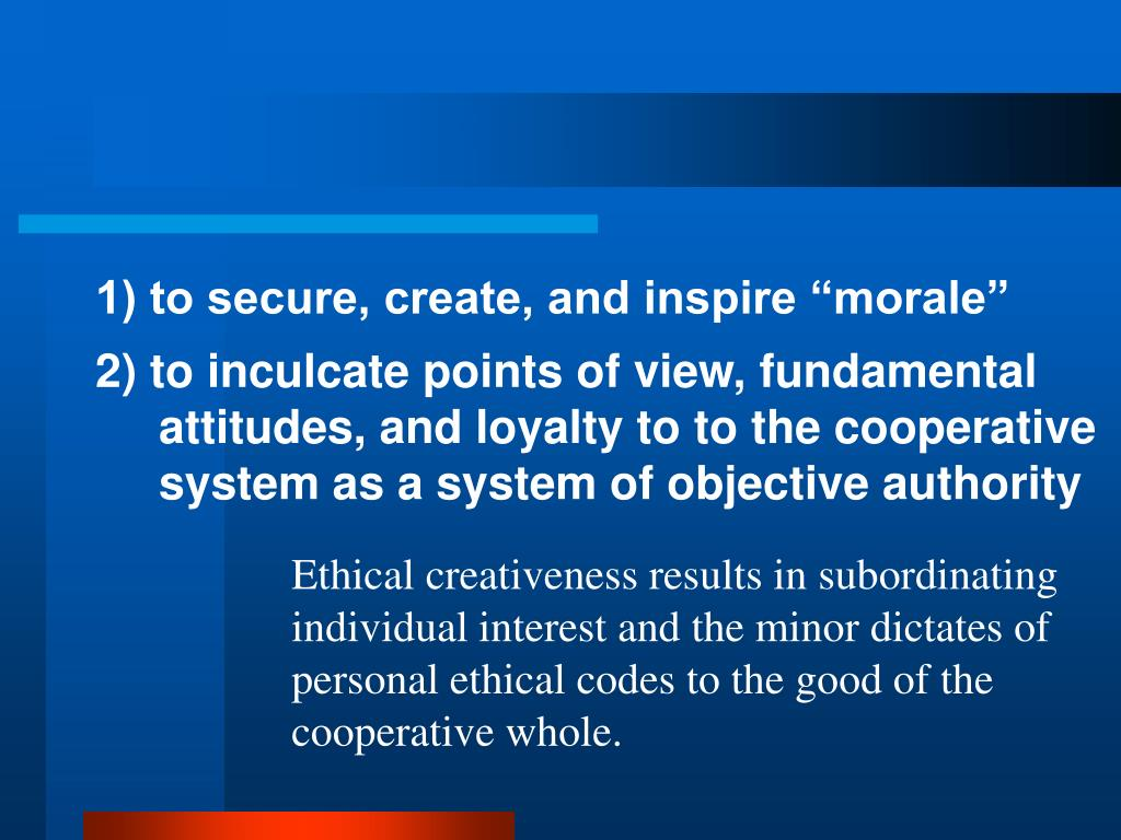 """1) to secure, create, and inspire """"morale"""""""