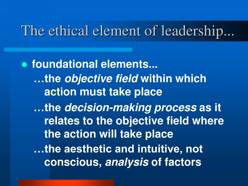 The ethical element of leadership...