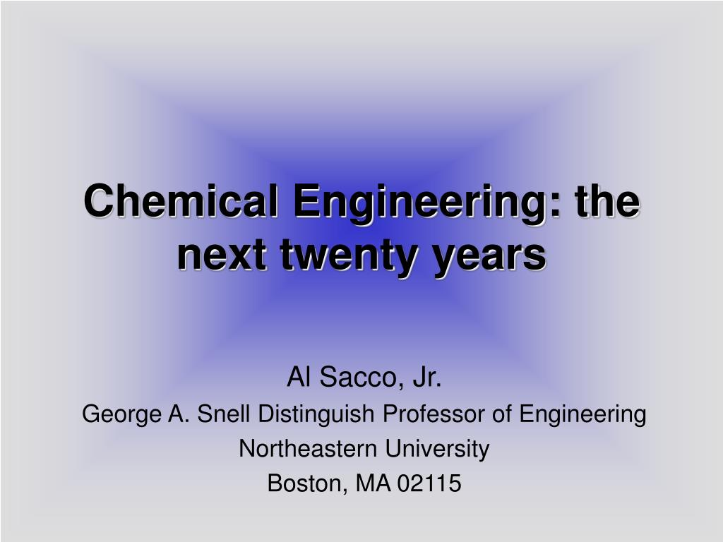 chemical engineering the next twenty years l.