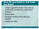 how do you explore and code the data