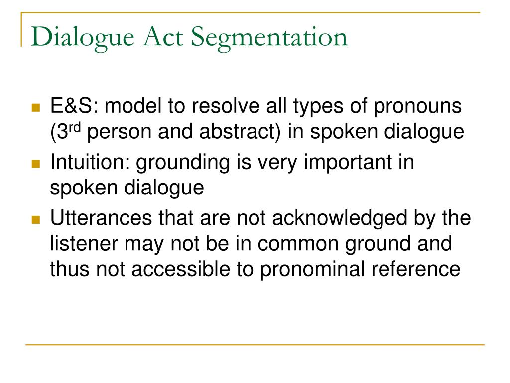 Dialogue Act Segmentation