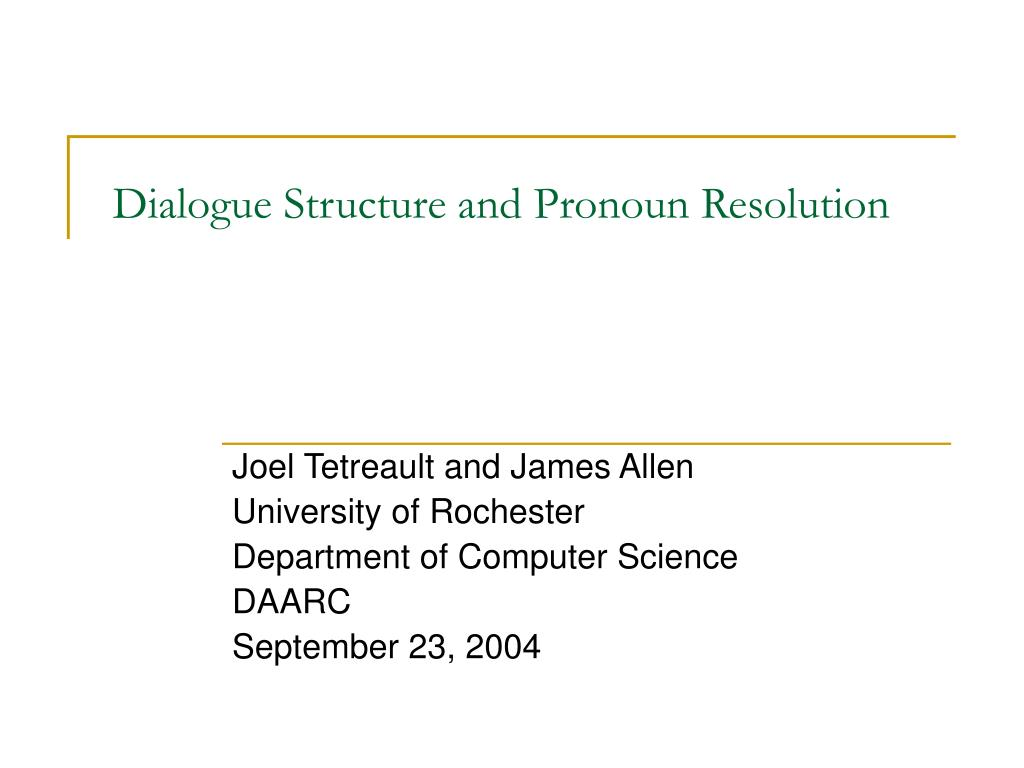 Dialogue Structure and Pronoun Resolution