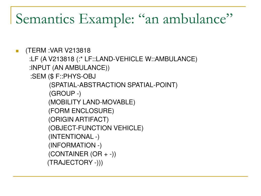 "Semantics Example: ""an ambulance"""