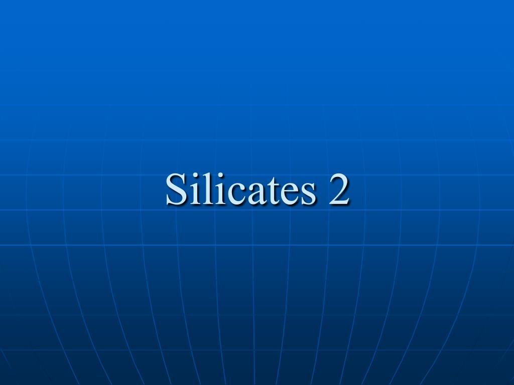 silicates 2 l.