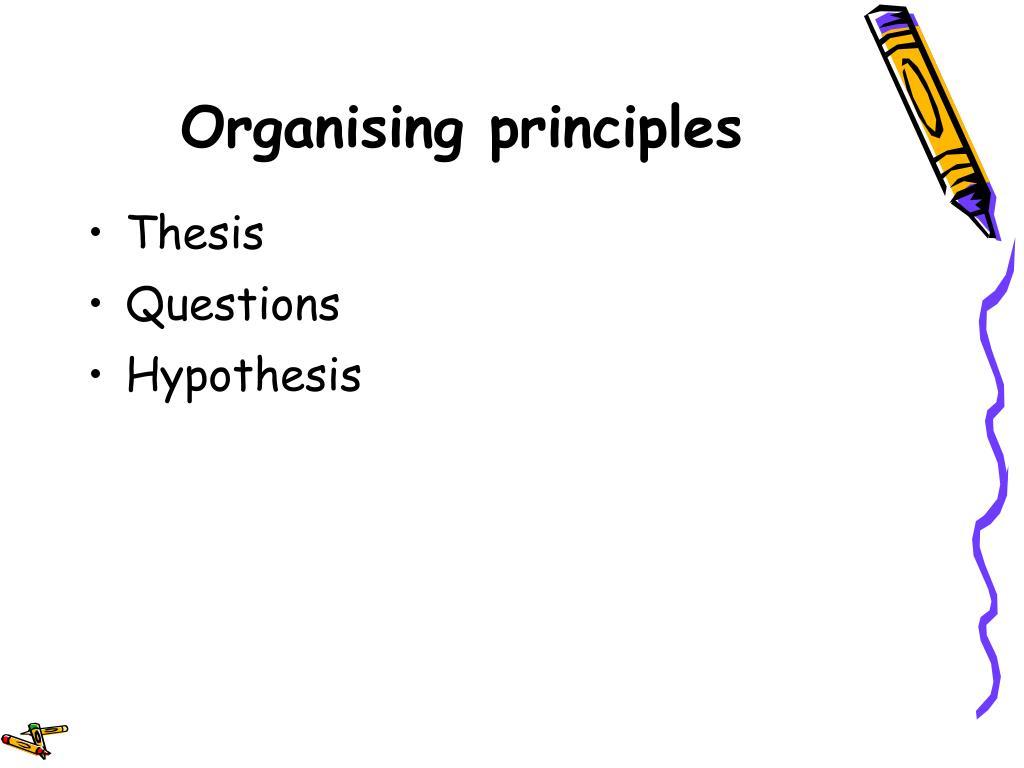 Organising principles