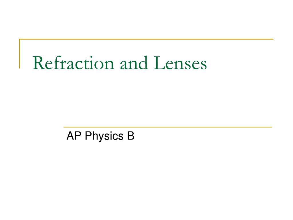 refraction and lenses l.
