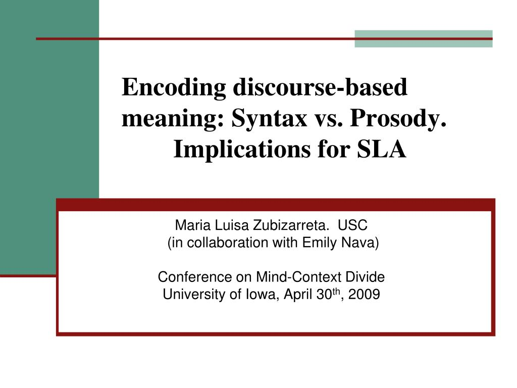 encoding discourse based meaning syntax vs prosody implications for sla l.