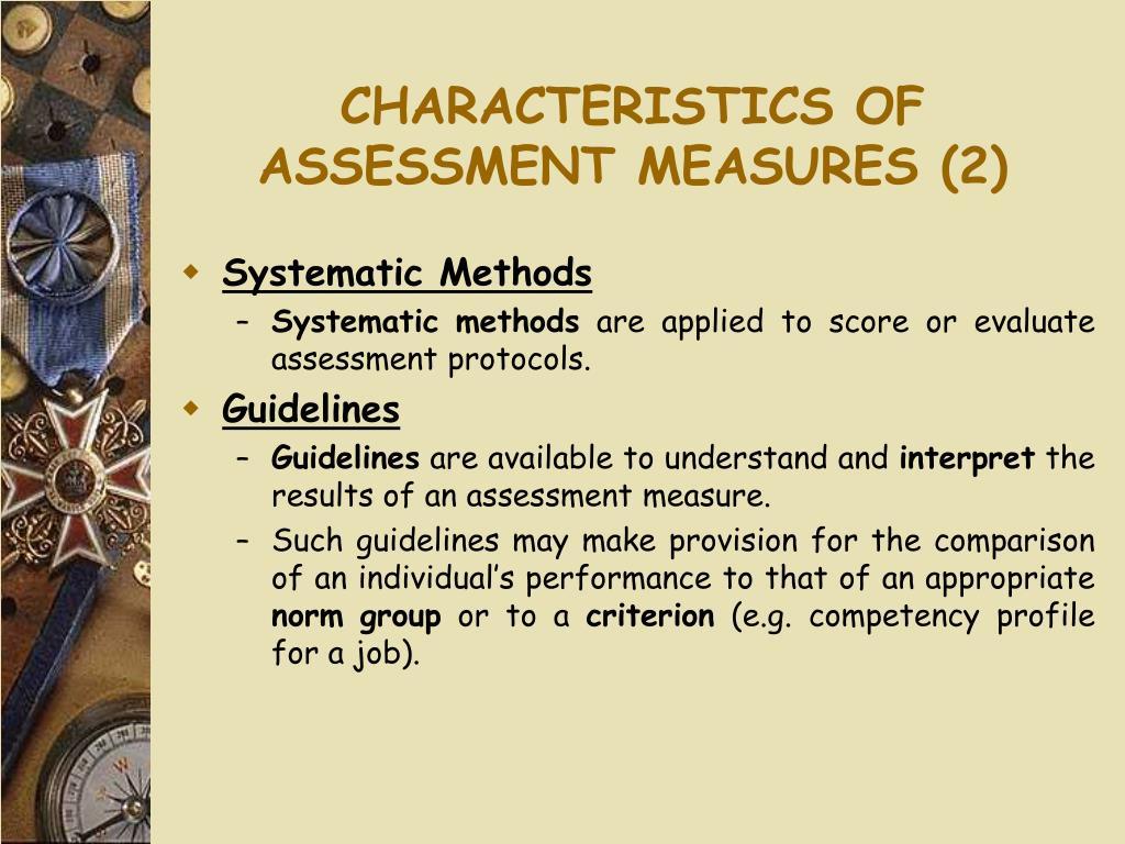 CHARACTERISTICS OF ASSESSMENT MEASURES (2)