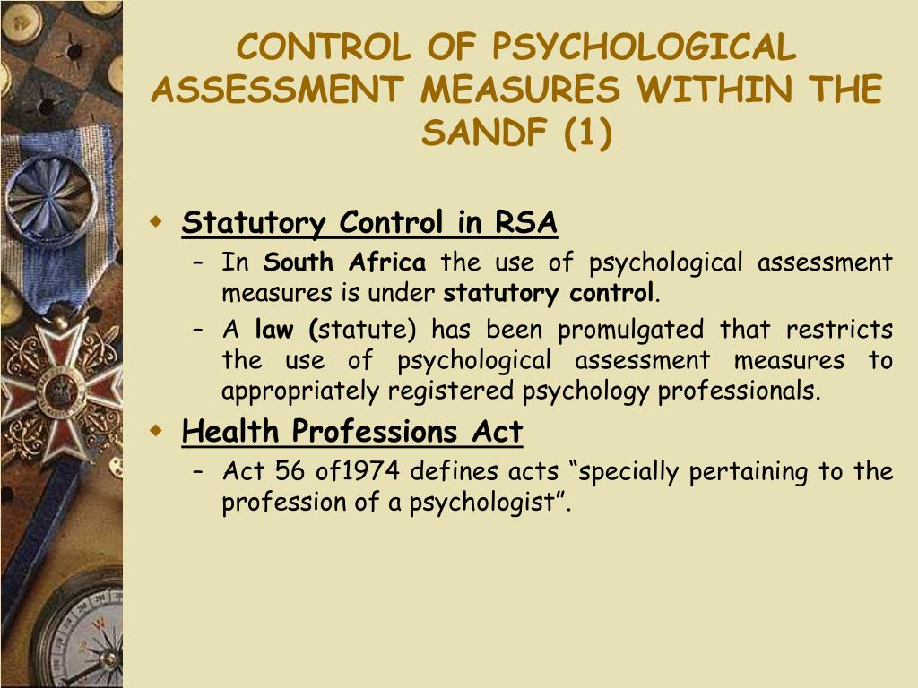 CONTROL OF PSYCHOLOGICAL ASSESSMENT MEASURES WITHIN THE SANDF (1)