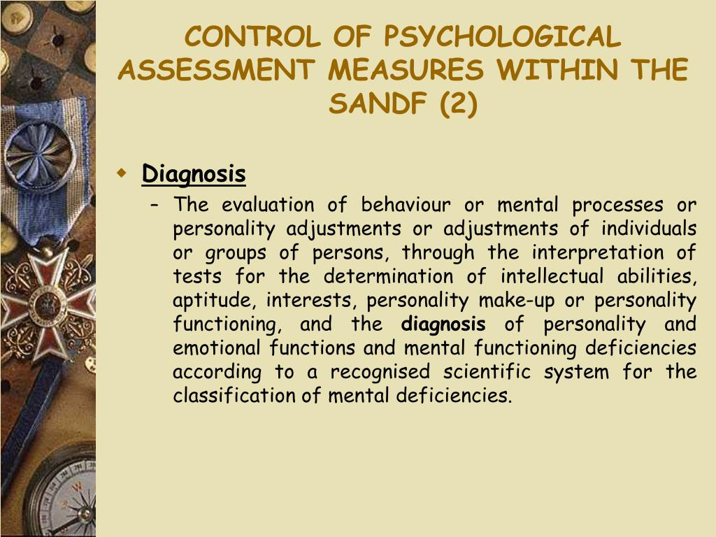 CONTROL OF PSYCHOLOGICAL ASSESSMENT MEASURES WITHIN THE SANDF (2)
