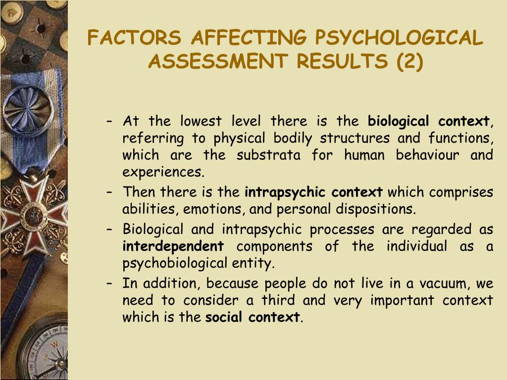 FACTORS AFFECTING PSYCHOLOGICAL ASSESSMENT RESULTS (2)