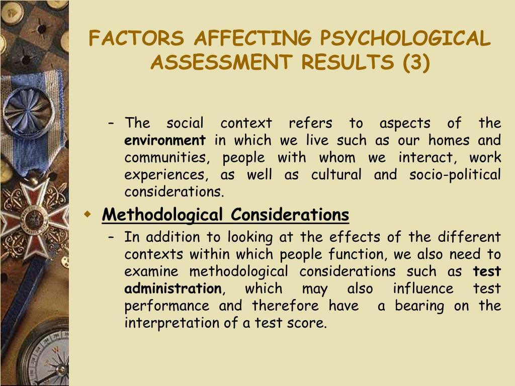 FACTORS AFFECTING PSYCHOLOGICAL ASSESSMENT RESULTS (3)
