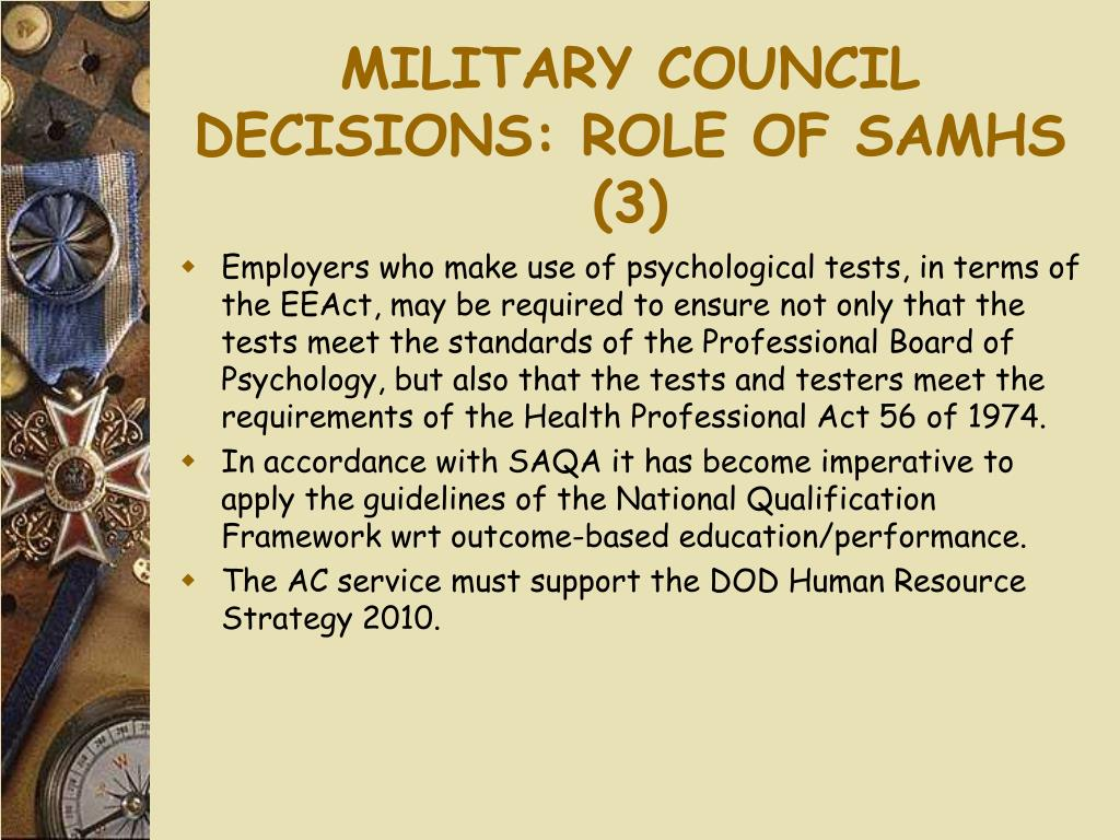 MILITARY COUNCIL DECISIONS: ROLE OF SAMHS (3)