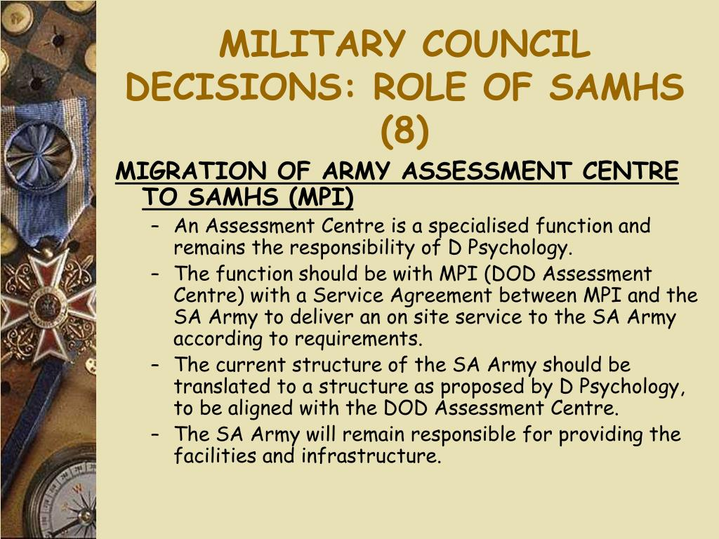 MILITARY COUNCIL DECISIONS: ROLE OF SAMHS (8)