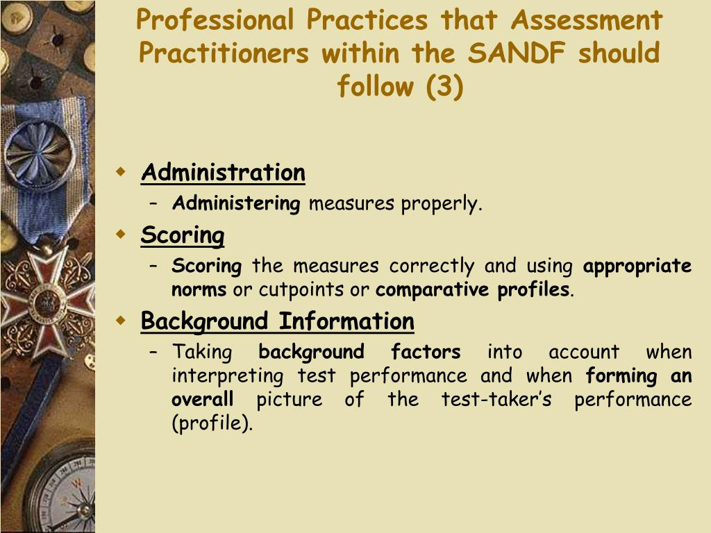 Professional Practices that Assessment Practitioners within the SANDF should follow (3)