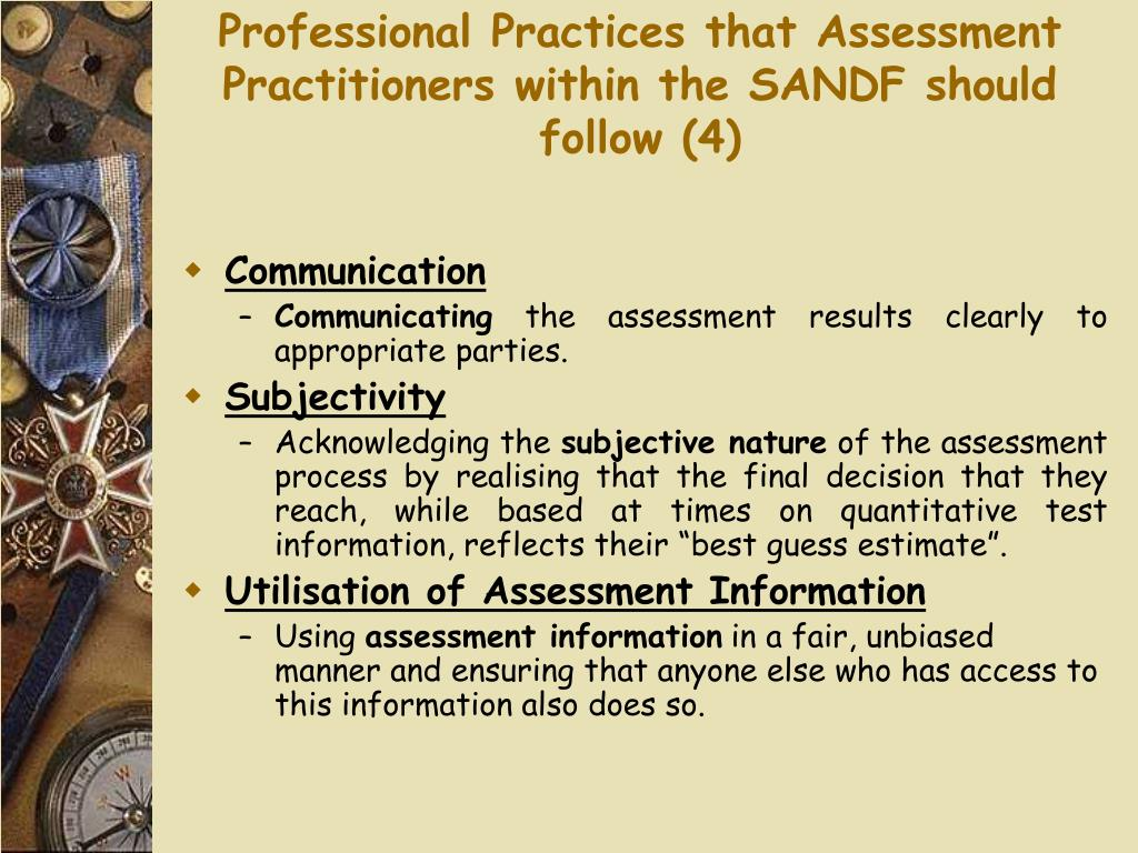 Professional Practices that Assessment Practitioners within the SANDF should follow (4)