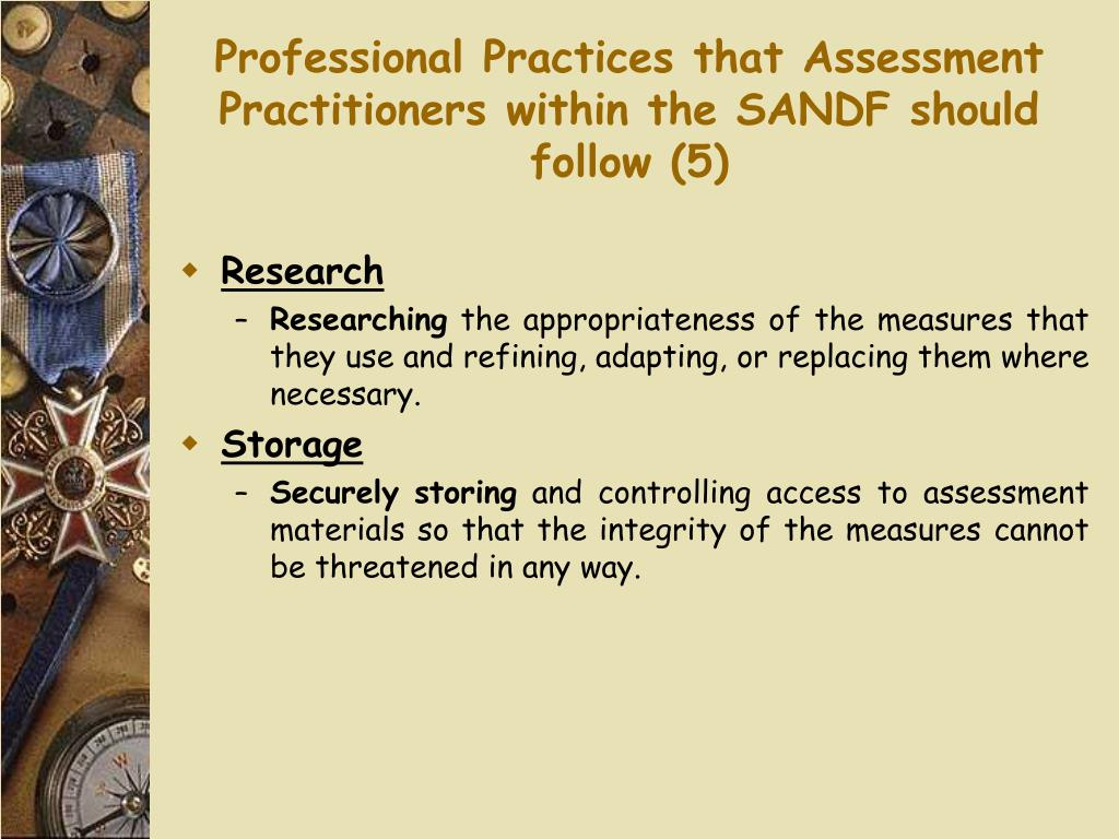 Professional Practices that Assessment Practitioners within the SANDF should follow (5)