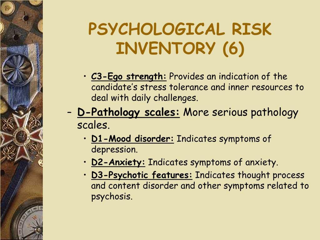 PSYCHOLOGICAL RISK INVENTORY (6)