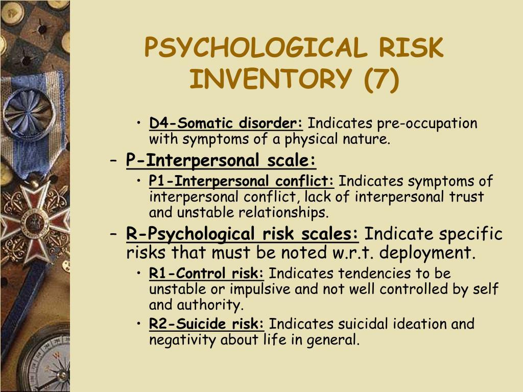 PSYCHOLOGICAL RISK INVENTORY (7)