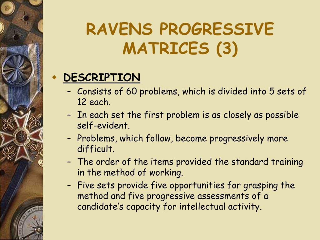 RAVENS PROGRESSIVE MATRICES (3)