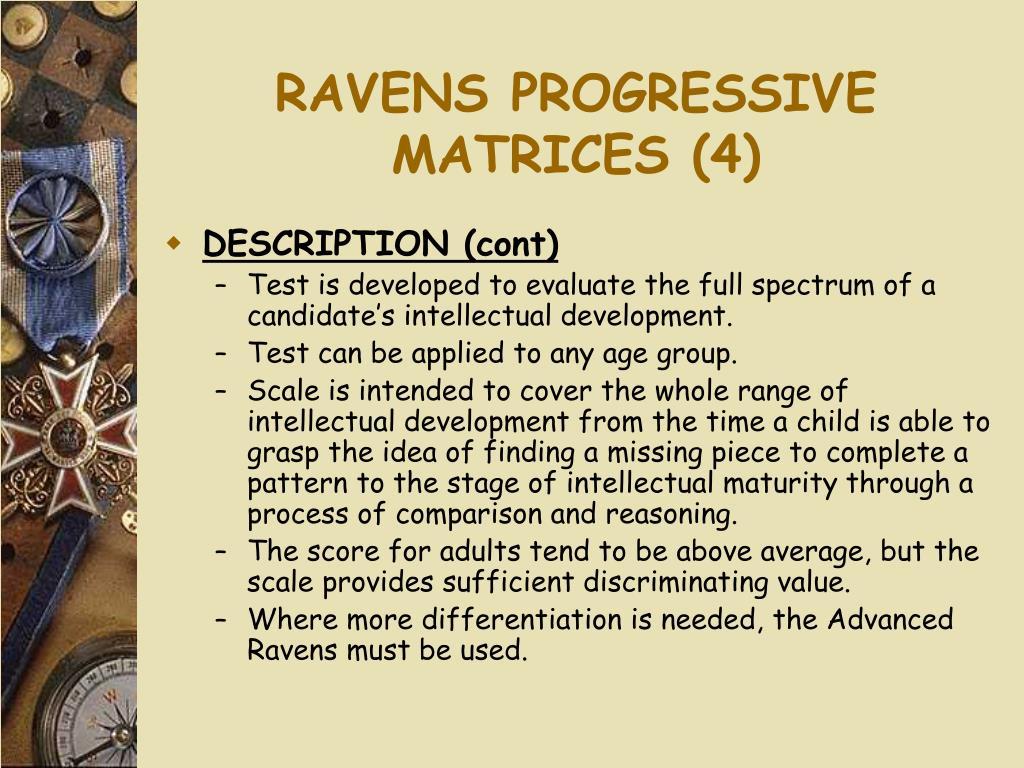 RAVENS PROGRESSIVE MATRICES (4)