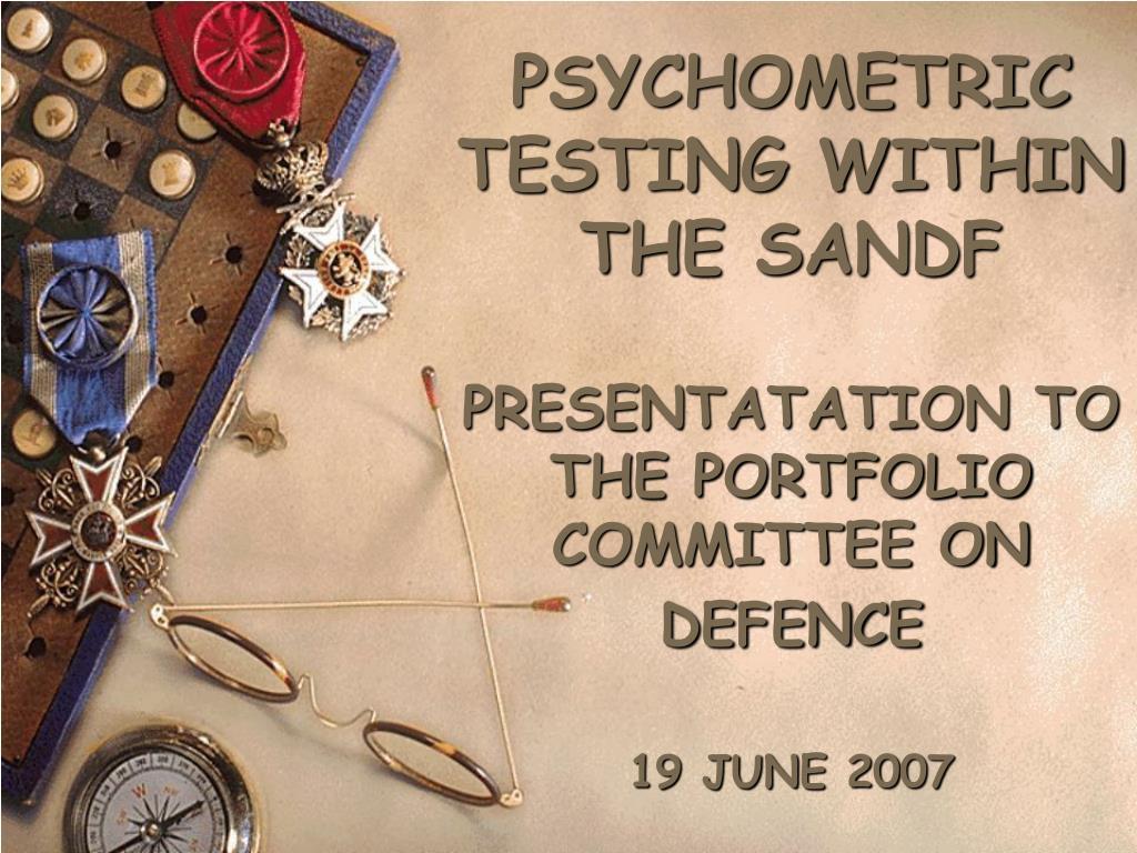 PSYCHOMETRIC TESTING WITHIN THE SANDF