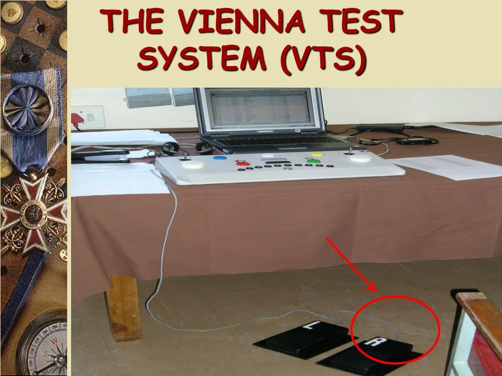 THE VIENNA TEST SYSTEM (VTS)
