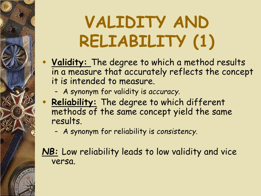 VALIDITY AND RELIABILITY (1)