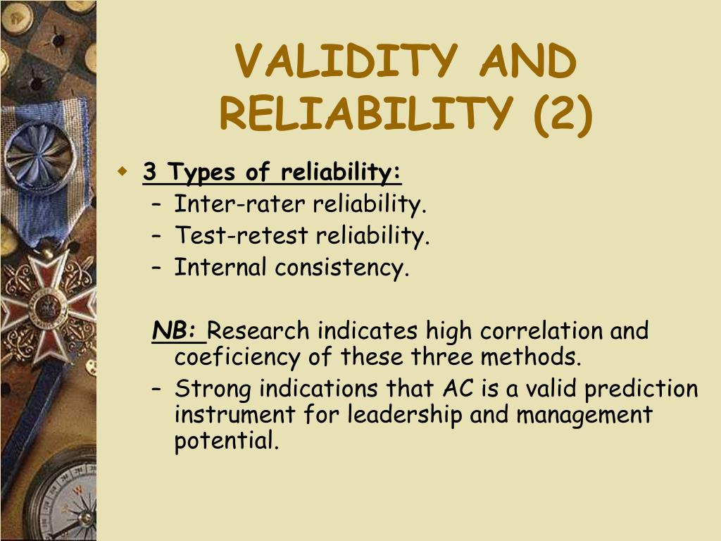 VALIDITY AND RELIABILITY (2)
