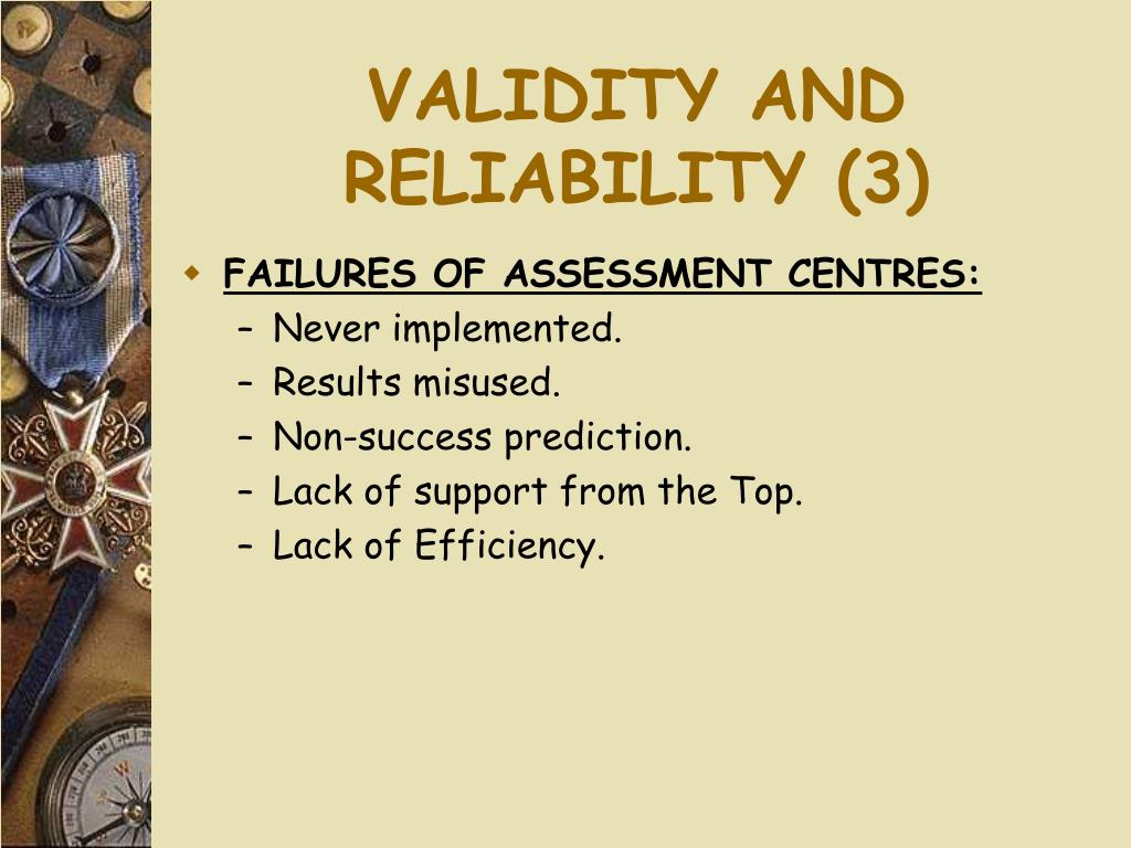 VALIDITY AND RELIABILITY (3)