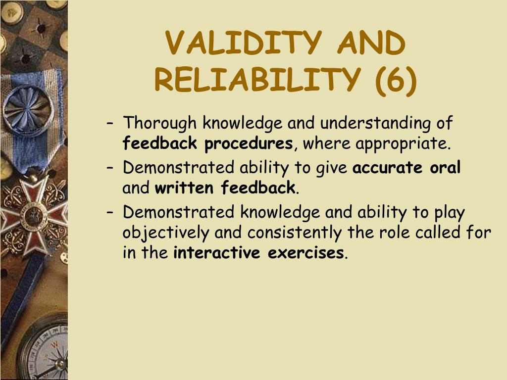 VALIDITY AND RELIABILITY (6)