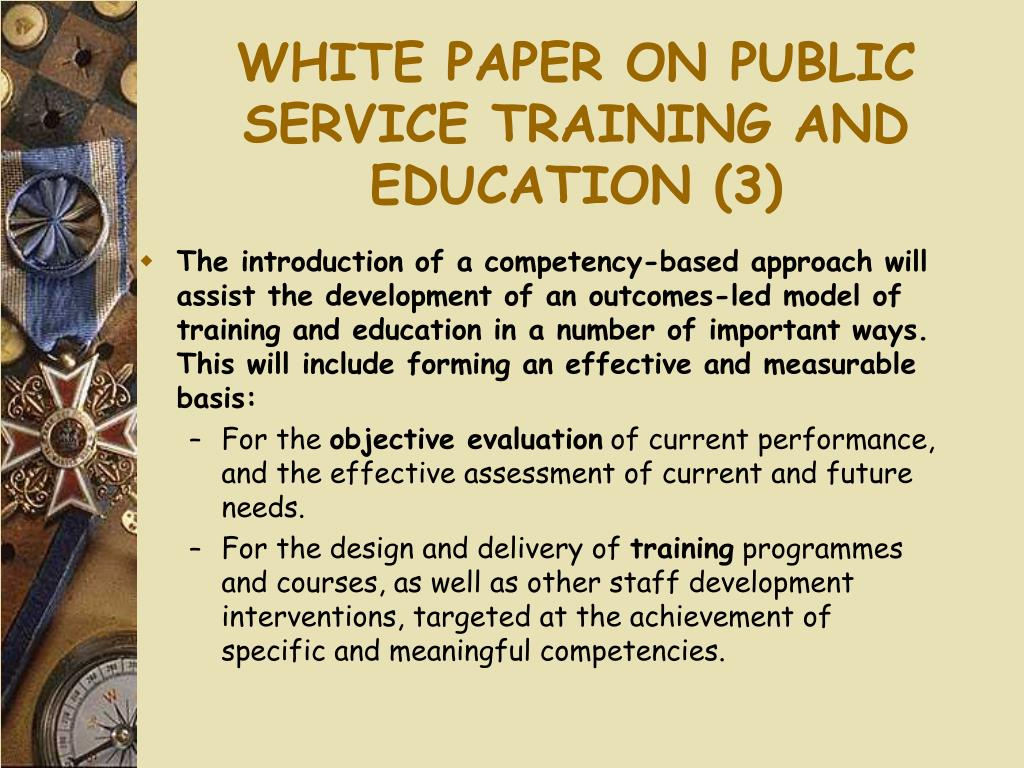 WHITE PAPER ON PUBLIC SERVICE TRAINING AND EDUCATION (3)
