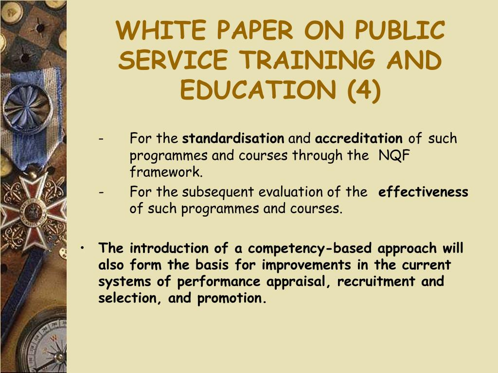 WHITE PAPER ON PUBLIC SERVICE TRAINING AND EDUCATION (4)