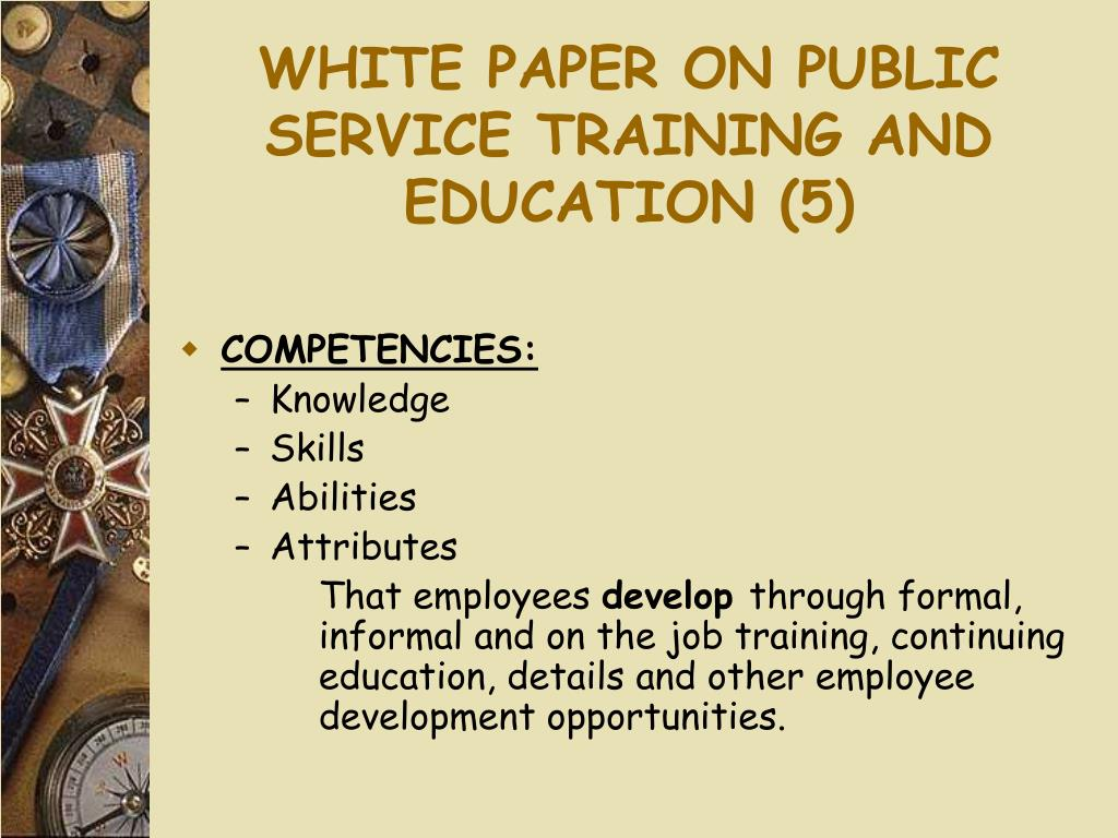 WHITE PAPER ON PUBLIC SERVICE TRAINING AND EDUCATION (5)