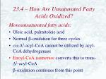 23 4 how are unsaturated fatty acids oxidized