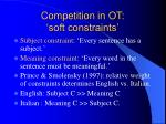 competition in ot soft constraints