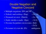 double negation and negative concord