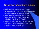 questions about bare plurals