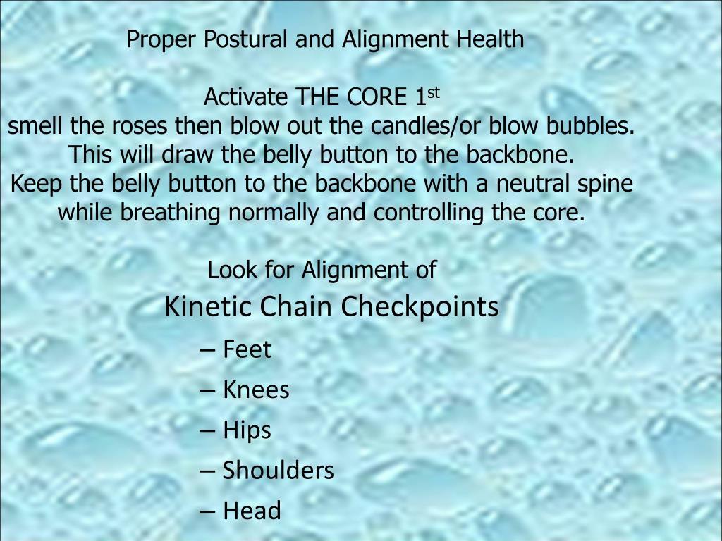 Proper Postural and Alignment Health