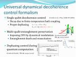 universal dynamical decoherence control formalism6