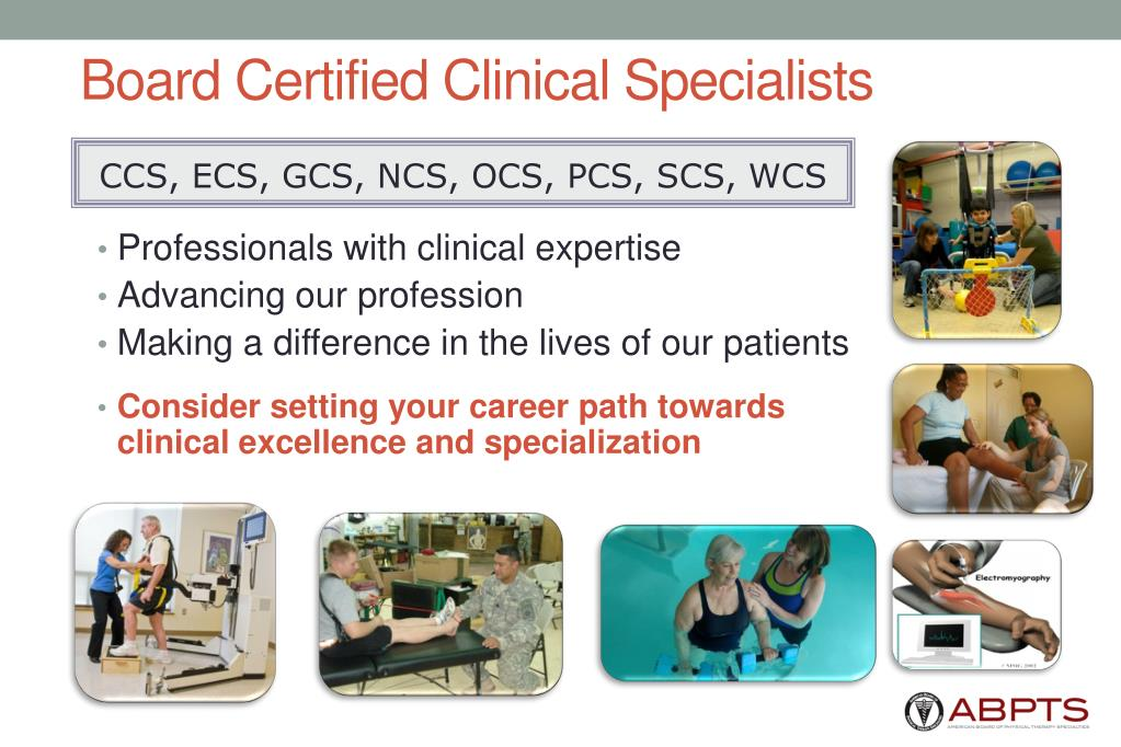 Board Certified Clinical Specialists
